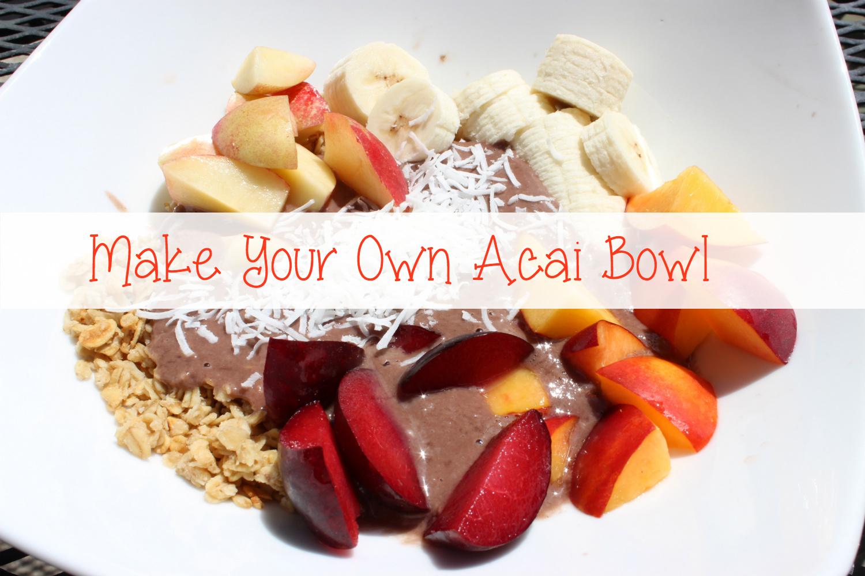 make your own acai bowl